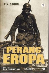 Perang Eropa Jilid I, Penulis: P.K. Ojong, Editor: R.B. Suantoro, Pengantar: C.P.F. Luhulima, Ninok Leksono. Penerbit: Buku Kompas, Jakarta, Juli 2003
